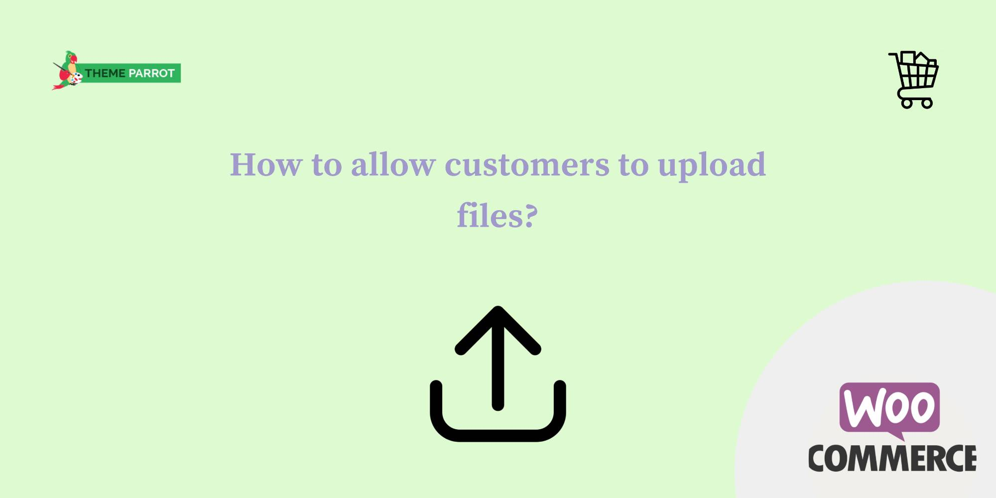 how to allow customers to upload files