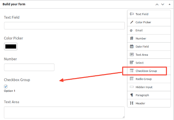 drag and drop the checkbox group field in the build your form page