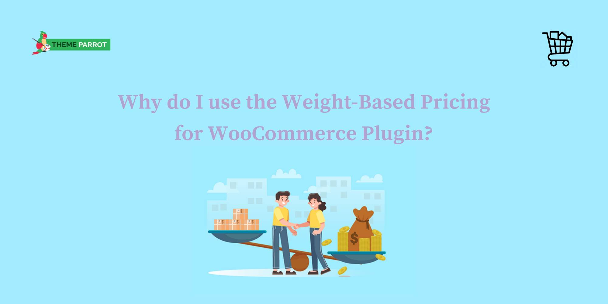 why do i use the weight-based pricing for woocommerce plugin