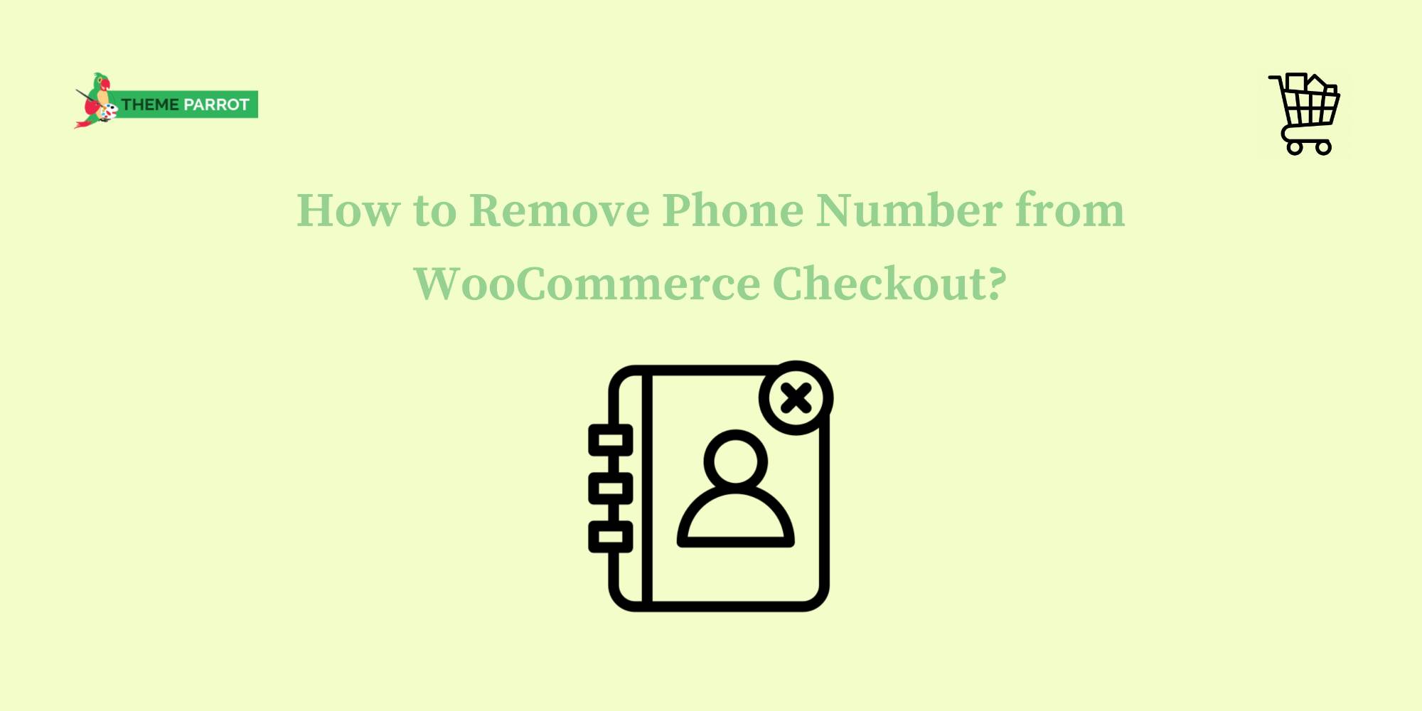 how to remove a phone number from woocommerce checkout
