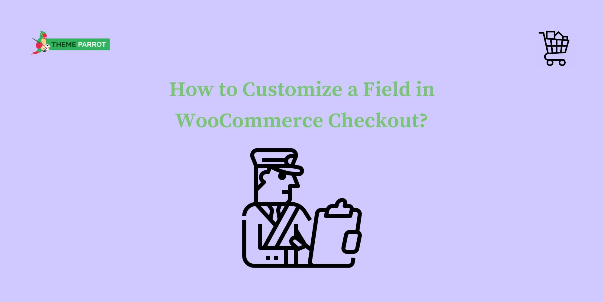 how to customize a field in woocommerce checkout