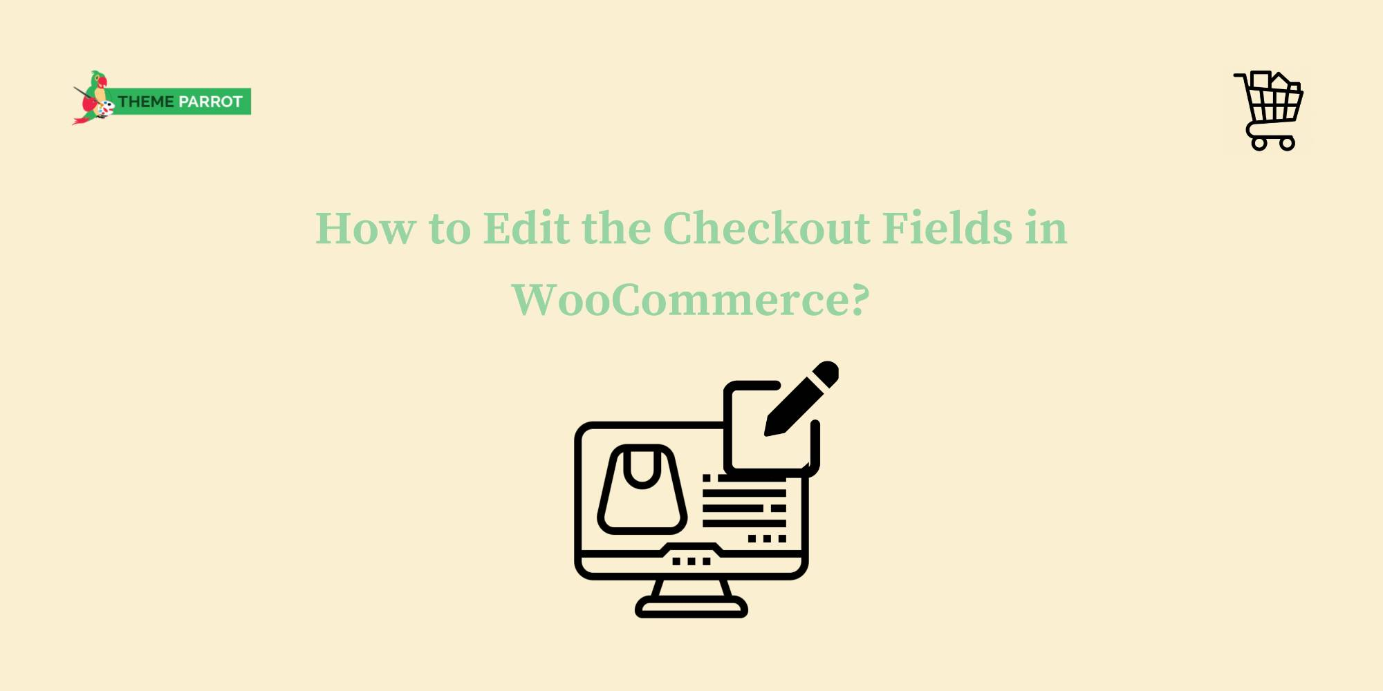 how to edit woocommerce checkout fields