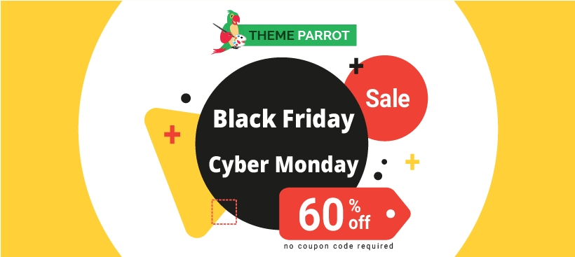 Black Friday Cyber Monday sale of Themeparrot