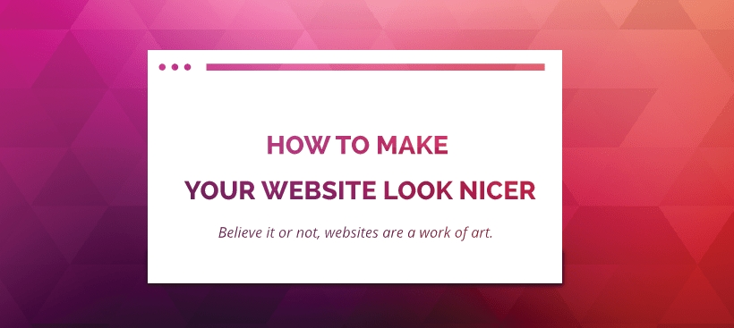 how to make your website look nicer
